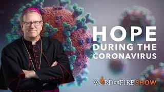 HOPE DURING THE CORONAVIRUS CRISIS