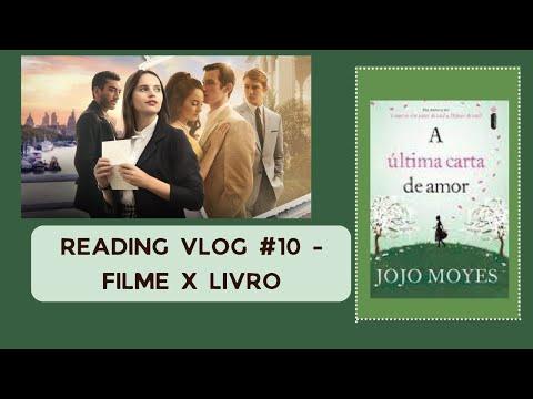 Reading Vlog #10: A última carta de amor - Jojo Moyer