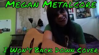 Johnny Cash  I Wont Back Down Cover By MeganMetalcore