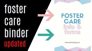 FOSTER CARE BINDER: UPDATED 2019