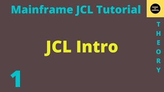 Mainframe JCL Tutorial Part 1