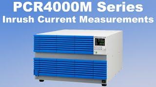 Inrush Current Measurement Using A Kikusui PCR4000M Ac Power Supply /