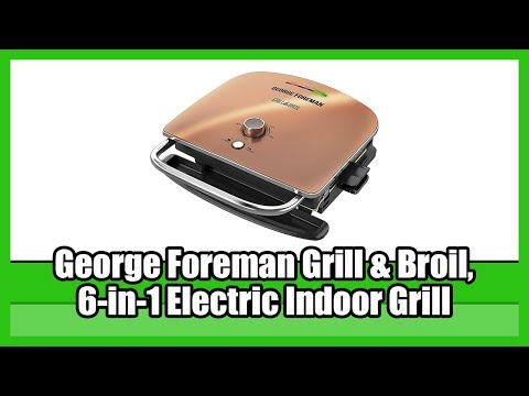 , George Foreman Grill & Broil, 6-in-1 Electric Indoor Grill, Broiler, Panini Press, and Top Melter, Copper, GRBV5130CUX