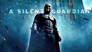Batman Tribute - A Silent Guardian