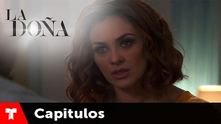 La Doña | Capítulo 45 | Telemundo Novelas