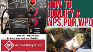 HOW TO QUALIFY A WPS -AWS D1.1