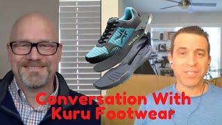 Discussing Kuru Footwear With The Head Of Marketing Sean McGinnis