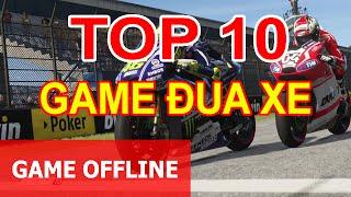 Top 10 Game đua xe offline hay pc và laptop