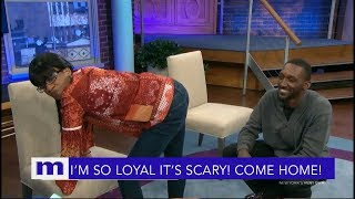 I'm so loyal it's scary! Stop accusing me and come home! | The Maury Show
