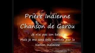 Prière indienne - Chanson de Garou
