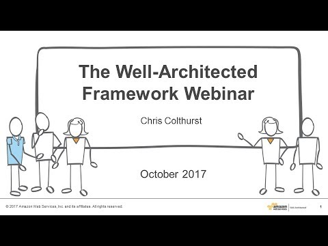 Are You Well-Architected? – 2017 AWS Online Tech Talks