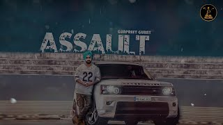 ASSAULT - GURPREET GURRY | LATEST PUNJABI SONG 2018 | MALWA RECORDS