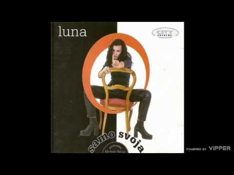 Luna - Devet i po nedelja - (Audio 1998)