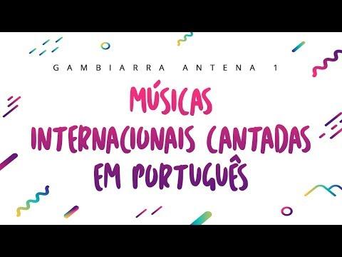 Placeholder - loading - Vídeo MÚSICAS INTERNACIONAIS CANTADAS EM PORTUGUÊS - GAMBIARRA ANTENA 1