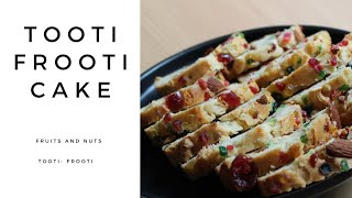 Egg-less Cake || Tooti-Frooti || Fruits And Nuts Cake || Home Baked || Coffee Snack
