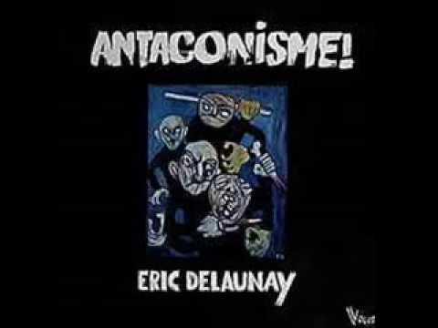 Eric Delaunay [FRA, Electronic Prog/Jazz 1980] Antagonisme