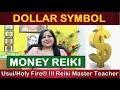 Money Reiki Symbol DOLLAR |मनी रेकी कोर्स क्या है 7000808192| Learn Money Reiki Course {Money Reiki}