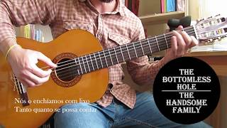 The Bottomless Hole - The Handsome Family (cover)