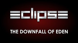 Eclipse The downfall of eden Music