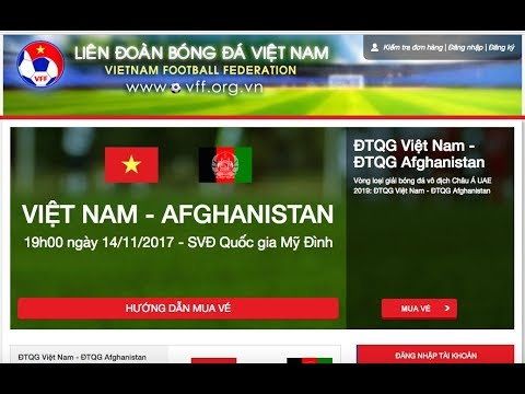 Khán giá có thể mua vé online trận ĐT Việt Nam - ĐT Afghanistan từ ngày 26/10
