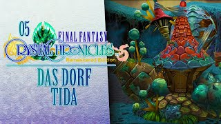 Das DORF TIDA ???? 05 • Final Fantasy: Crystal Chronicles Remastered