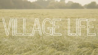 preview picture of video 'Village Life - Progressive Pictures UK'