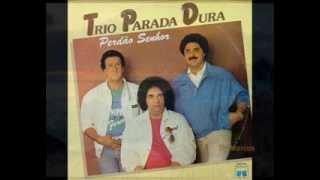 Trio Parada Dura - Vivendo Longe Do Meu Bem