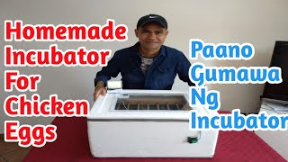 DIY- HOW TO MAKE A HOMEMADE EGG INCUBATOR| FOR CHICKEN EGGS(STEP BY STEP) PAANO GUMAWA NG INCUBATOR.
