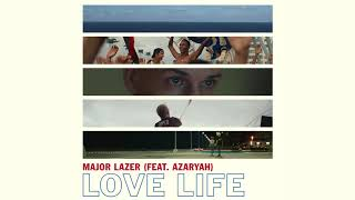 Major Lazer - Love Life (Feat. Azaryah)