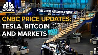 CNBC live price updates: Tesla, bitcoin and markets — Friday, Aug. 17, 2018 | CNBC