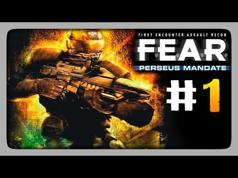 ПРОЕКТ ПЕРСЕЙ! ✅ F.E.A.R. Perseus Mandate Прохождение #1
