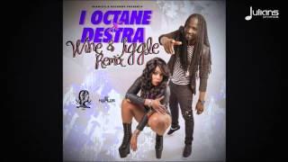 Gambar cover I Octane & Destra - Wine & Jiggle (Remix)