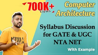 Lec-1: Computer Organization and Architecture Syllabus Discussion for GATE and UGC NTA NET