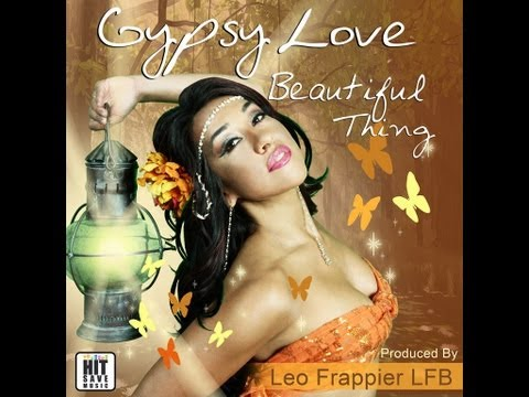 Gypsy Love - BEAUTIFUL THING - Hit Save Music
