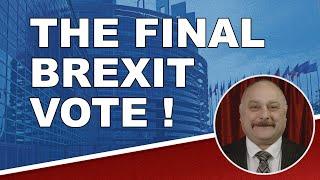 The final Brexit vote!