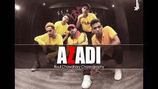 Azadi - Gully Boy | Ranveer Singh | DIVINE | Dub Sharma | Raull Chowdhary | Dance Choreography