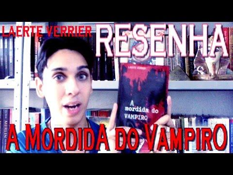 [RESENHA] A Mordida do Vampiro - Laerte Verrier - Livro Nacional de Vampiros no período Vitoriano