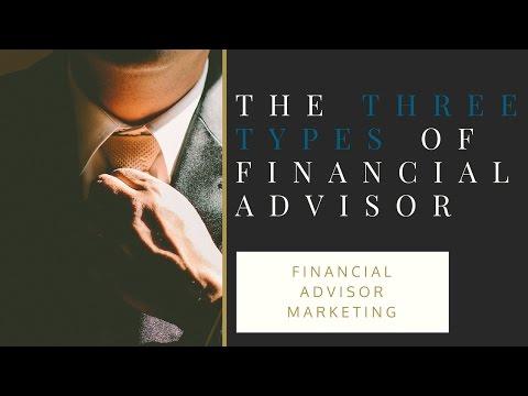 Financial Advisor Marketing: The Three Types Of Financial Advisors