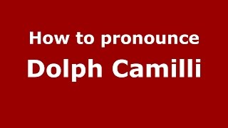 How To Pronounce Dolph Camilli (American English/US)  - PronounceNames.com