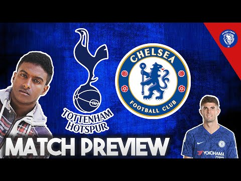 SP*RS VS CHELSEA - SPURS FANS FEAR JORGINHO || TOTTENHAM VS CHELSEA || OPPOSITION MATCH  PREVIEW