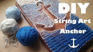 DIY String Art - Pinterest/Tumblr Anchor Tutorial #1