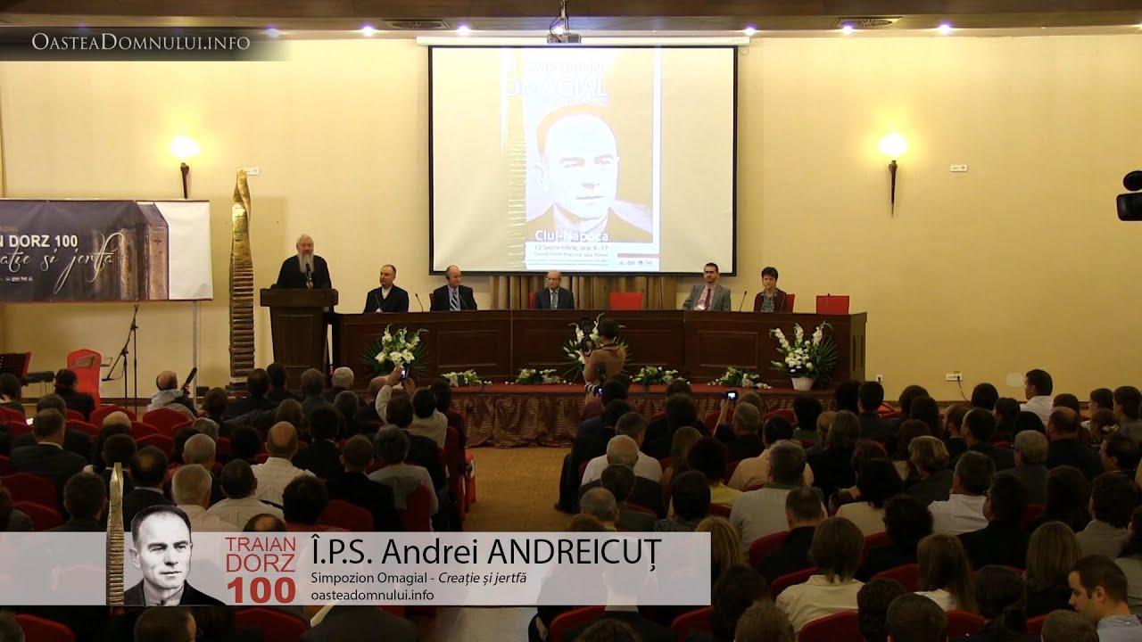 IPS Andrei ANDREICUȚ – Simpozion Omagial Traian Dorz 100 – Cluj, 12 sept. 2013