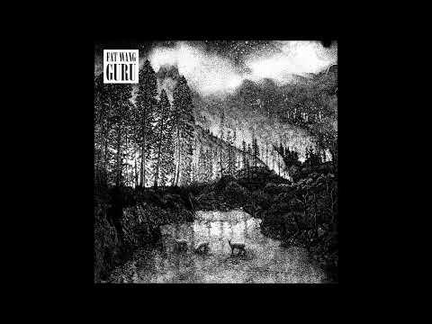 Fat Wang - GURU (Full Album 2019)