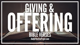 Bible Verses On Giving and Offering | Scriptures For Giving To God (Audio Bible)