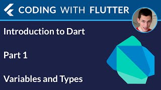 Introduction to Dart - Part 1: Variables and Types