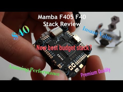 Mamba F405 F40 stack review