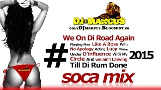 2015 SOCA Mix| DJ Marcus