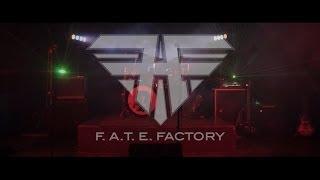 "F.A.T.E. Factory - Bradford ""Summer Days, Summer Nights"""