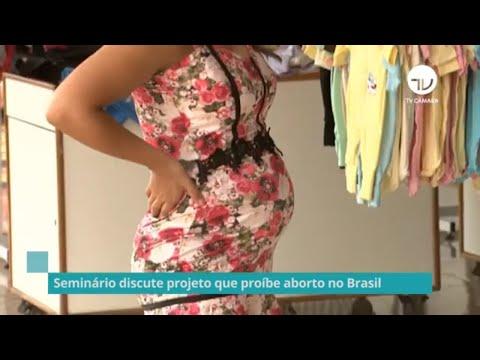Seminário discute projeto que proíbe aborto no Brasil – 13/10/21