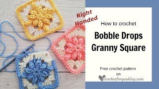 Crochet Bobble Drops Flower Granny Square Right Handed